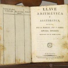 Libros antiguos: LP-180 - LLAVE ARITMÉTICA Y ALGEBRÁYCA. MANUEL POY Y COMES. IMP. JUAN F. PIFERRER. 1815.. Lote 52499839