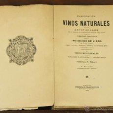 Libros antiguos: 7083 - ELABORACIÓN DE VINOS NATURALES. P. ALBERTÍ. LIB. FRANCISCO PUIG. 1905.. Lote 168189800
