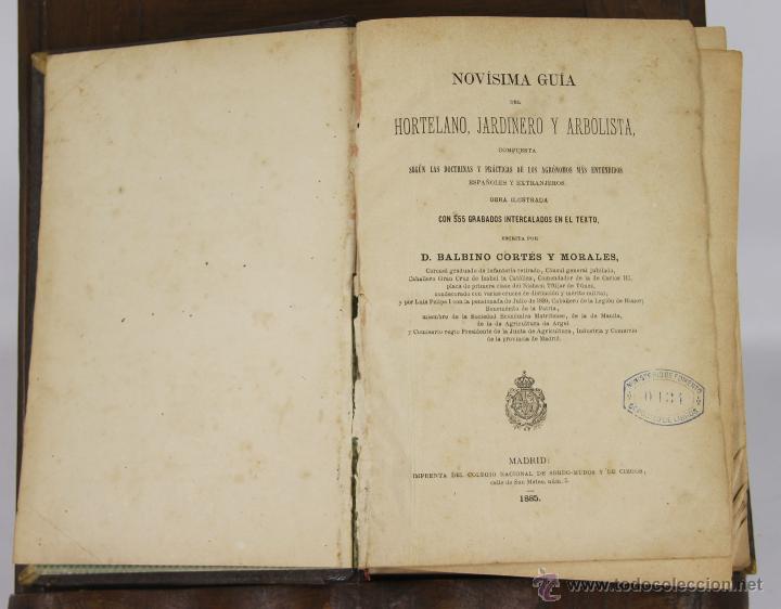 6403- NOVISIMA GUIA DEL HORTELANO. BALBINO CORTES. IMP. COLEGIO DE SORDOMUDOS. 1885. (Libros Antiguos, Raros y Curiosos - Ciencias, Manuales y Oficios - Bilogía y Botánica)