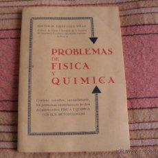 Libros antiguos: PROBLEMAS DE FISICA Y QUIMICA - DOCTOR ILDEFONSO TELLO - MADRID. Lote 160778914