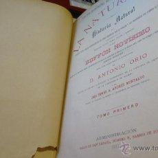 Libros antiguos: HISTORIA NATURAL ANTONIO ORIO BUFFON NOVISIMO AÑO 1887 BELLOS GRABADOS COLOR. Lote 205789868