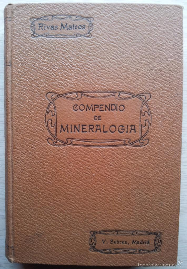 COMPENDIO DE MINEROLOGIA, APLICADA A LA FARMACIA, INDUSTRIA Y AGRICULTURA - SEGUNDA EDICION 1906 (Libros Antiguos, Raros y Curiosos - Ciencias, Manuales y Oficios - Paleontología y Geología)
