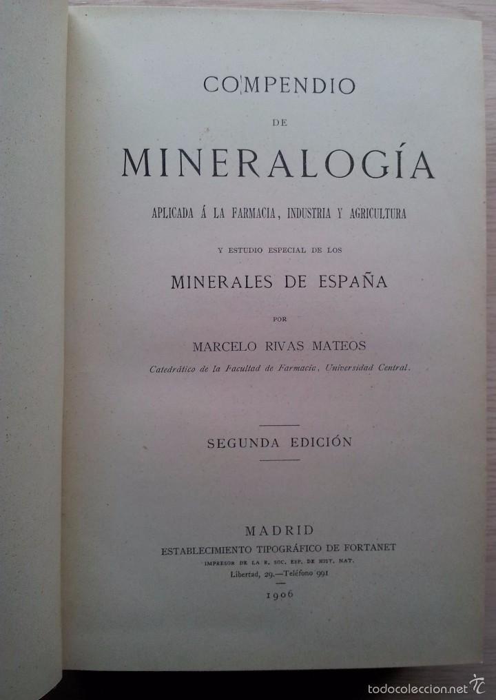 Libros antiguos: COMPENDIO DE MINEROLOGIA, APLICADA A LA FARMACIA, INDUSTRIA Y AGRICULTURA - SEGUNDA EDICION 1906 - Foto 2 - 55227059