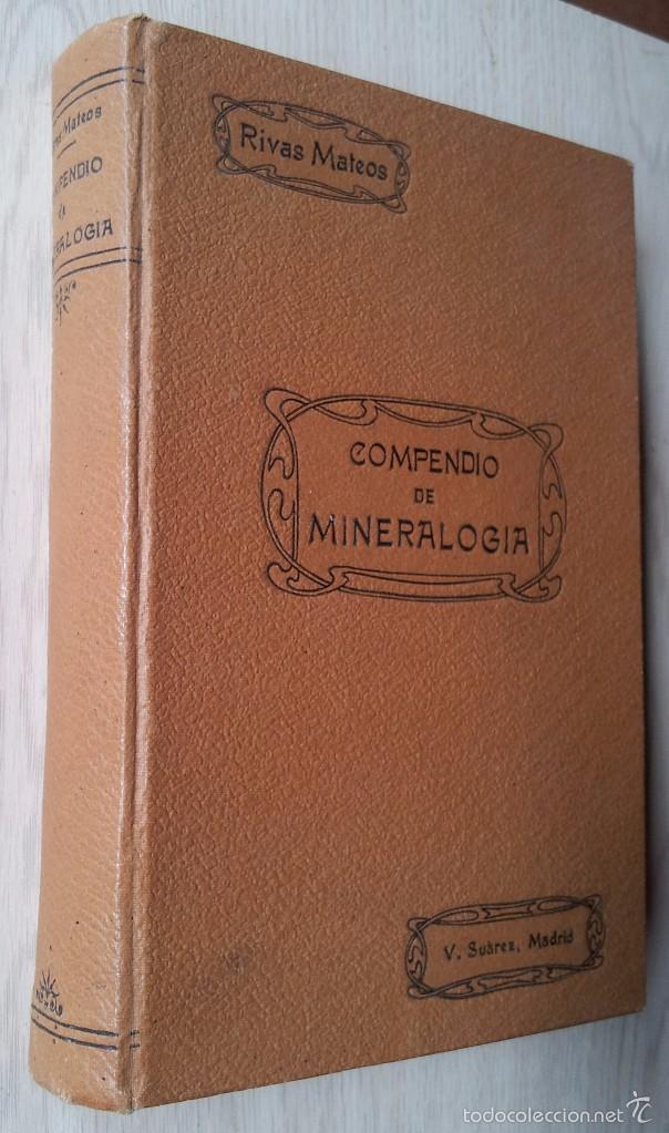 Libros antiguos: COMPENDIO DE MINEROLOGIA, APLICADA A LA FARMACIA, INDUSTRIA Y AGRICULTURA - SEGUNDA EDICION 1906 - Foto 5 - 55227059