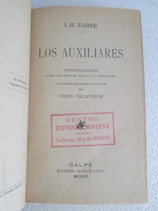 Libros antiguos: J.H. FABRE. LOS AUXILIARES. CONVERSACIONES SOBRE LOS ANIMALES UTILES A LA AGRICULTURA. 1920. - Foto 8 - 55684052