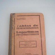 Libros antiguos: TABLAS DE LOGARITMOS - DIONISIO LABORDA - ZARAGOZA 1925 - CUARTA EDICIÓN. Lote 55794158