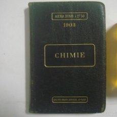 Libros antiguos: AGENDA DUNOD 1903. CHIMIE. EDICIÓN EN PIEL. ANUNCIOS.. Lote 55811208
