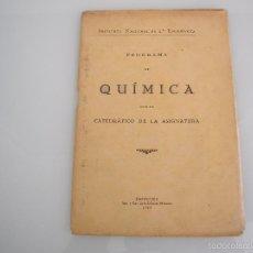 Libros antiguos: PROGRAMA DE QUÍMICA - INSTITUTO NACIONAL DE 2ª ENSEÑANZA - SANTANDER 1933. Lote 55909423