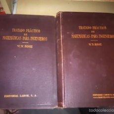 Libros antiguos: TRATADO PRÁCTICO DE MATEMÁTICAS PARA INGENIEROS (BARCELONA, 1923). Lote 56098044