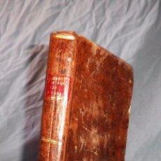 Libros antiguos: TRATADO DE LAS FLORES - 1ª EDICION AÑO 1804 - BOUTELOU - PLENA PIEL.. Lote 56278283