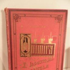 Libros antiguos: QUIMICA INDUSTRIAL Y AGRICOLA TRATADO TEORICO PRACTICO POR R. WAGNER TOMO SEGUNDO. Lote 56376184