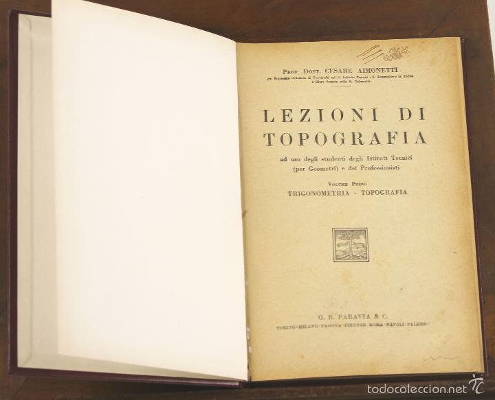 7460 - LEZIONI DI TOPOGRAFÍA. 3 VOLUM(VER DESCRIP). C. AIMONETTI. EDI. ULRICO. 1943-45. (Libros Antiguos, Raros y Curiosos - Ciencias, Manuales y Oficios - Paleontología y Geología)