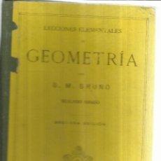 Libros antiguos: GEOMETRÍA. SEGUNDO GRADO. G.M. BRUÑO. DEPÓSITO. BARCELONA. 1930. Lote 56590197