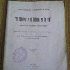 Libros antiguos: EL MILDEW Y EL OÍDIUM EN LA VID - MEDIOS DE COMBATIR ESTAS PLAGAS - ILUSTRE AYUNTAMIENTO DEUSTO 1918. Lote 56601766