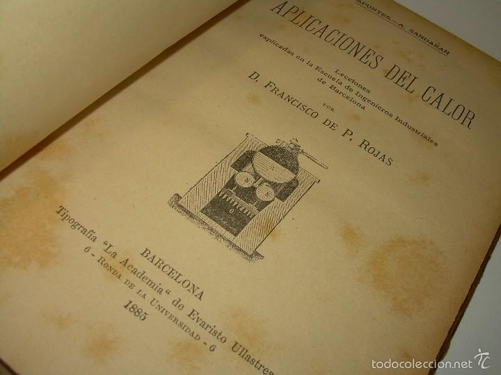 LIBRO TAPAS DE PIEL.......APLICACIONES DEL CALOR....AÑO...1.885........CON GRABADOS. (Libros Antiguos, Raros y Curiosos - Ciencias, Manuales y Oficios - Física, Química y Matemáticas)