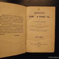 Libros antiguos: ELEMENTOS DE FISICA, D.M. RAMOS Y LAFUENTE. Lote 56944813