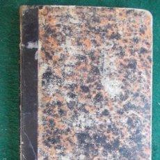 Libros antiguos: LIBRO DEL AÑO 1.879 GEOMETRÍA, TRIGONOMETRÍA RECTILÍNEA. Lote 56958465