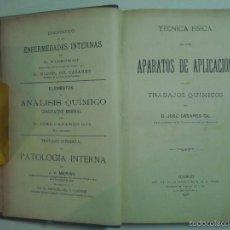 Libros antiguos: CASARES.TÉCNICA FÍSICA DE LOS APARATOS DE APLICACIÓN EN LOS TRABAJOS QUÍMICOS.1908. Lote 56981522