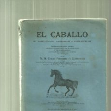 Libros antiguos: 2238.- EL CABALLO SU CONSTITUCION RESISTENCIA Y CONSERVACION-VETERINARIA- . Lote 57259101