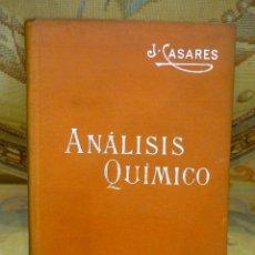 Libros antiguos: ANÁLISIS QUÍMICO (TRATADO ELEMENTAL), DE JOSÉ CASARES Y GIL. MANUALES SOLER Nº XIX.. Lote 57508364