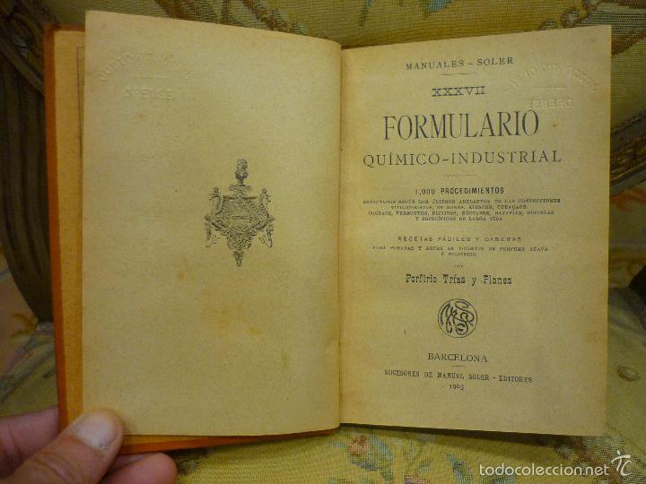 Libros antiguos: FORMULARIO QUÍMICO-INDUSTRIAL, DE PORFIRIO TRÍAS Y PLANES. MANUALES SOLER Nº XXXVII. - Foto 3 - 57509639