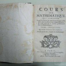Libros antiguos: COURS DE MATHEMATIQUE.... (GEOMETRÍA Y FORTIFICACIÓN), TOMO III, 1693. M. OZANAM. POSEE 86 GRABADOS. Lote 57517865