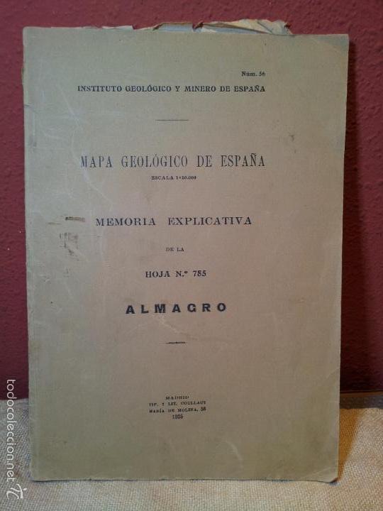 ALMAGRO ,MEMORIA EXPLICATIVA DE LA HOJA Nº 785,MAPA GEOLOGICO, 1935 (Libros Antiguos, Raros y Curiosos - Ciencias, Manuales y Oficios - Paleontología y Geología)