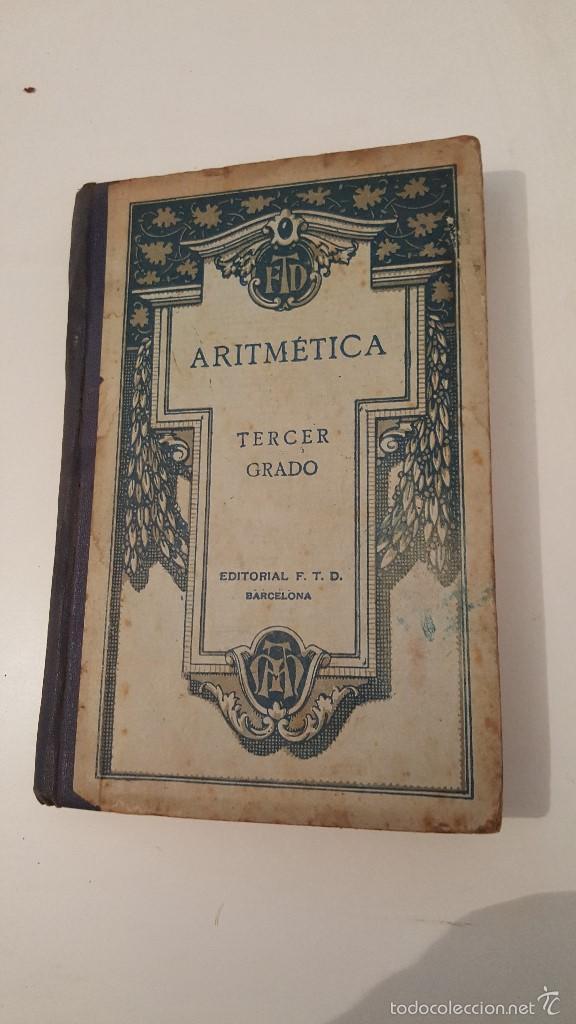ARITMETICA 3º GRADO 1924 (Libros Antiguos, Raros y Curiosos - Ciencias, Manuales y Oficios - Física, Química y Matemáticas)