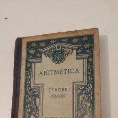 Libros antiguos: ARITMETICA 3º GRADO 1924. Lote 57545547