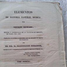 Libros antiguos: MINERALOGIA AÑO 1846 ELEMENTOS DE HISTORIA NATURAL MEDICA POR ACHILLES RICHARD 372 PAG. Lote 57546940