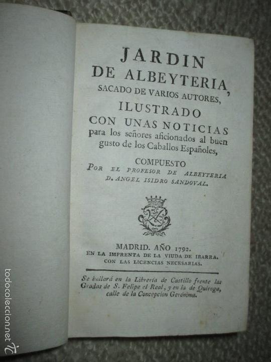 Libros antiguos: Jardin de Albeytería, Por Angel Isidro Sandoval, Imprenta Vda. de Ibarra, 1792, caballos - Foto 2 - 57593793