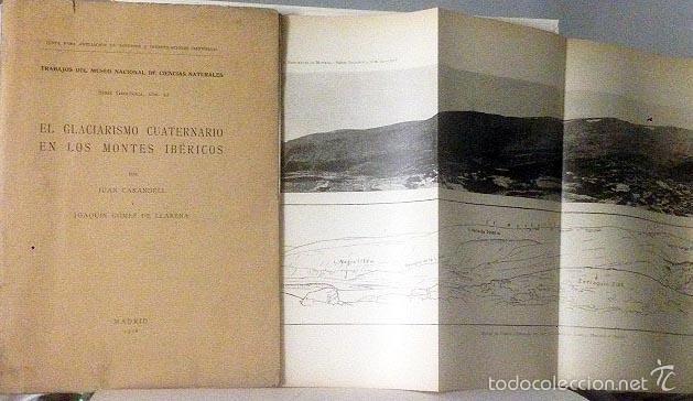 EL GLACIARISMO CUATERNARIO EN LOS MONTES IBÉRICOS. (SIERRA DE URBIÓN, SIERRA DE DEMANDA, DEL MONCAYO (Libros Antiguos, Raros y Curiosos - Ciencias, Manuales y Oficios - Paleontología y Geología)