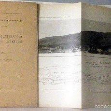 Libros antiguos: EL GLACIARISMO CUATERNARIO EN LOS MONTES IBÉRICOS. (SIERRA DE URBIÓN, SIERRA DE DEMANDA, DEL MONCAYO. Lote 57685857
