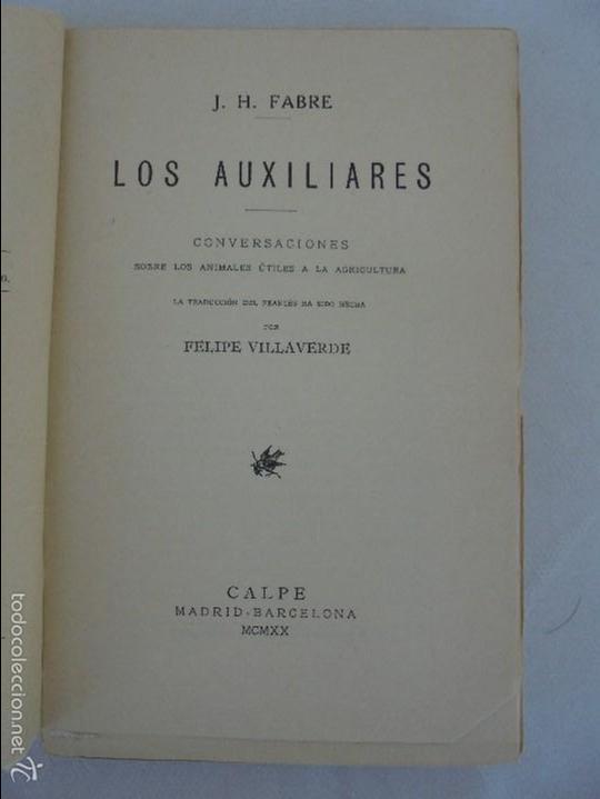 Libros antiguos: COLECCION DE LIBROS SOBRE INSECTOS. TODOS FOTOGRAFIADOS. 3 LIBROS SOBRE ABEJAS. 13 LIBROS EN TOTAL. - Foto 40 - 57691855