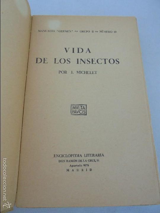 Libros antiguos: COLECCION DE LIBROS SOBRE INSECTOS. TODOS FOTOGRAFIADOS. 3 LIBROS SOBRE ABEJAS. 13 LIBROS EN TOTAL. - Foto 83 - 57691855