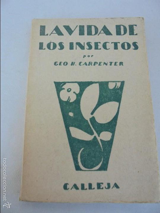 Libros antiguos: COLECCION DE LIBROS SOBRE INSECTOS. TODOS FOTOGRAFIADOS. 3 LIBROS SOBRE ABEJAS. 13 LIBROS EN TOTAL. - Foto 90 - 57691855