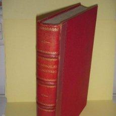 Libros antiguos: LOS ANIMALES DEL UNIVERSO (SU VIDA Y SUS COSTUMBRES) - J.B. DE AGUILAR-AMAT - EDIT. SEGUI HACIA 1920. Lote 57731520