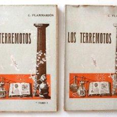 Libros antiguos: LOS TERREMOTOS. TOMOS I Y II. POR C. FLAMMARION. BIBLIOTECA DE ENSEÑANZA POPULAR. EDIT. ATLANTE.. Lote 57923715