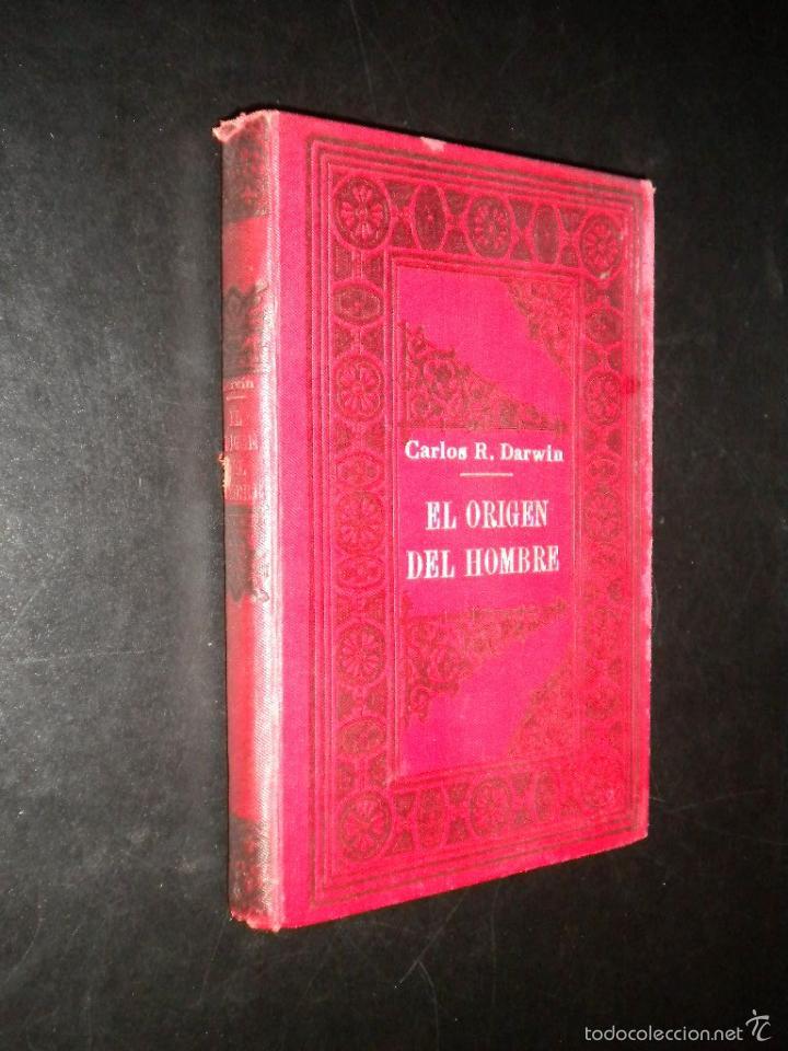 EL ORIGEN DEL HOMBRE / DARWIN / S/F CIRCA 1910 / SEMPERE Y COMPAÑIA (Libros Antiguos, Raros y Curiosos - Ciencias, Manuales y Oficios - Bilogía y Botánica)