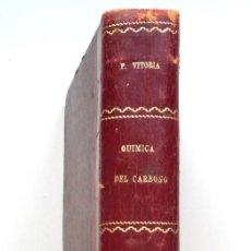 Libros antiguos: ´QUÍMICA DEL CARBONO - P. EDUARDO VICTORIA - BARCELONA 1927 - DEDICATORIA MANUSCRITA DEL AUTOR. Lote 58094656