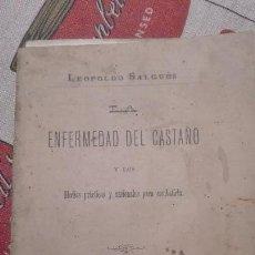 Libros antiguos: LA ENFERMEDAD DEL CASTAÑO POR LEOPÓLDO SALGUÉS. Lote 53972164