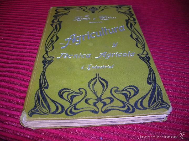 LIBRO. AGRICULTURA Y TÉCNICA AGRÍCOLA É INDUSTRIAL.SEGUNDA PARTE TÉCNICA INDUSTRIAL (Libros Antiguos, Raros y Curiosos - Ciencias, Manuales y Oficios - Bilogía y Botánica)