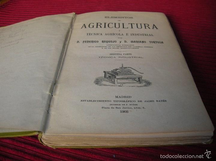 Libros antiguos: Libro. Agricultura y Técnica Agrícola é Industrial.Segunda parte Técnica Industrial - Foto 2 - 58246550