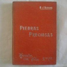 Libros antiguos: BERTRAN. PIEDRAS PRECIOSAS.1900.MANUALES SOLER 66. ILUSTRADO CON MUCHOS GRABADOS. Lote 58330234