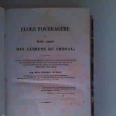 Libros antiguos: FLORE FOURRAGERE OU TRAITE COMPLET DES ALIMENTS DU CHEVAL. FELIX VOGELI. Lote 58383219