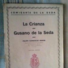 Libros antiguos: LA CRIANZA DEL GUSANO DE SEDA.. Lote 58414397