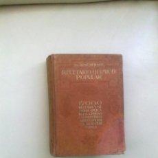 Libros antiguos: RECETARIO QUIMICO POPULAR . 17.000 RECETAS Y MÉTODOS. JOSE BERSCH. 1927 . Lote 58445932