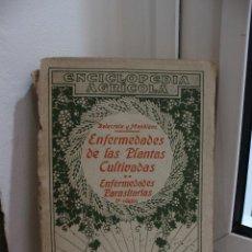 Libros antiguos: ENFERMEDADES DE LAS PLANTAS CULTIVADAS, DELACROIX Y MAUBLANC.SALVAT 1931. Lote 58500405