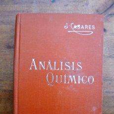Libros antiguos: CASARES Y GIL, JOSÉ. ANÁLISIS QUÍMICO : (TRATADO ELEMENTAL). (MANUALES SOLER ; 19). Lote 59505691