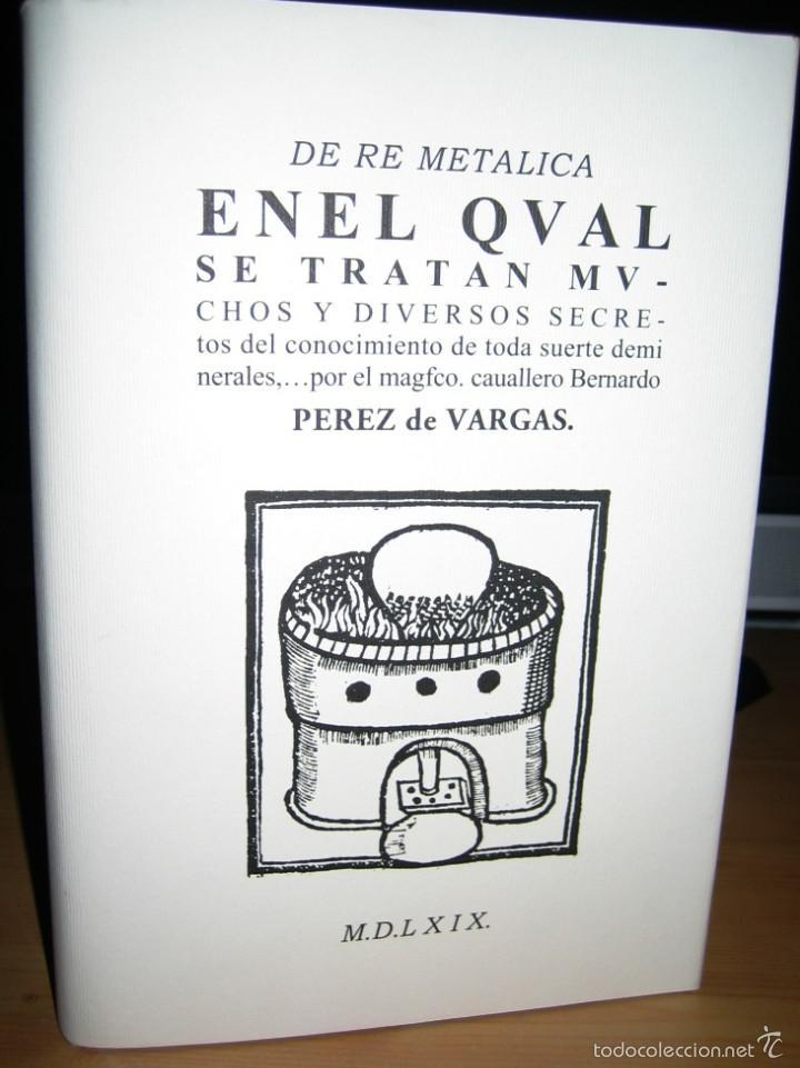 Libros antiguos: DE RE METALICA- Perez de Vargas. Numerado 000375- Consejo Sup. Ingenieros de Minas- - Foto 2 - 59658675